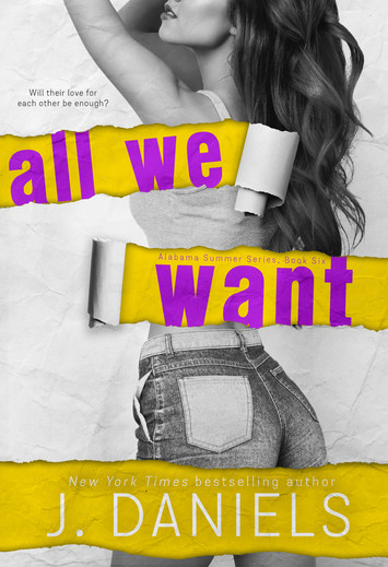 COVER REVEAL: All We Want by J Daniels