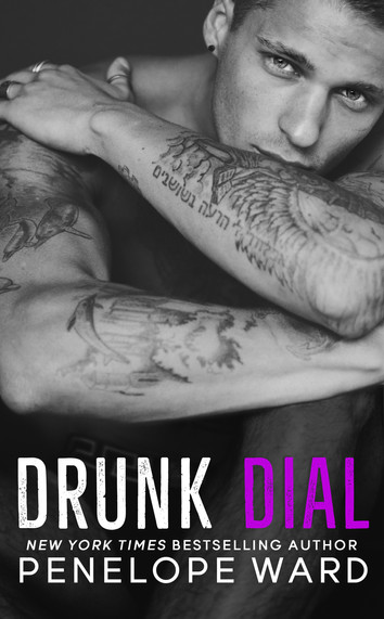 COVER REVEAL: Drunk Dial by Penelope Ward