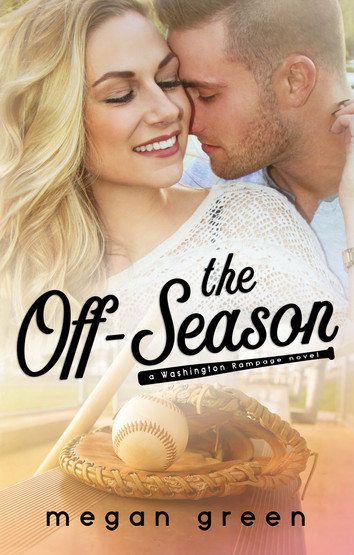 COVER REVEAL & EXCERPT: The Off Season by Megan Green