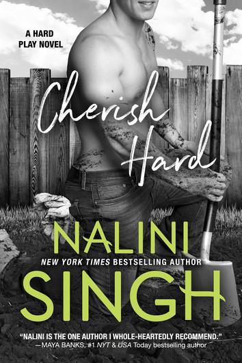 NEW RELEASE & EXCERPT: Cherish Hard by Nalini Singh