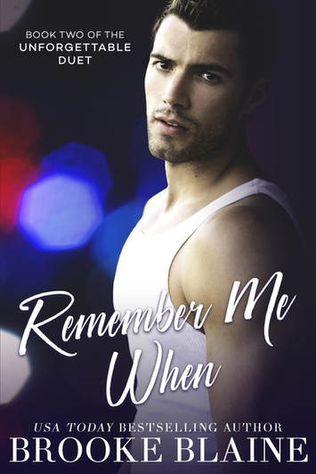 NEW RELEASE: Remember Me When by Brooke Blaine