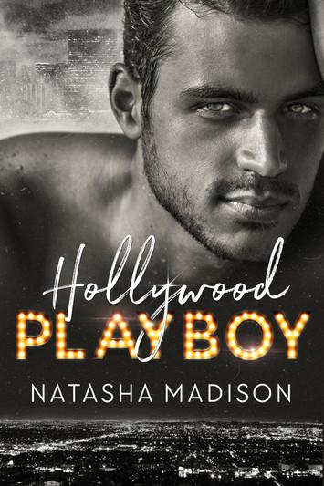 COVER REVEAL: Hollywood Playboy By Natasha Madison