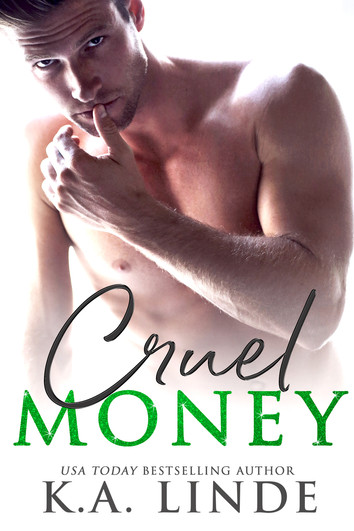 NEW RELEASE: Cruel Money by K.A. Linde