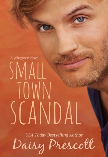 EXERPT: Small Town Scandal By Daisy Prescott