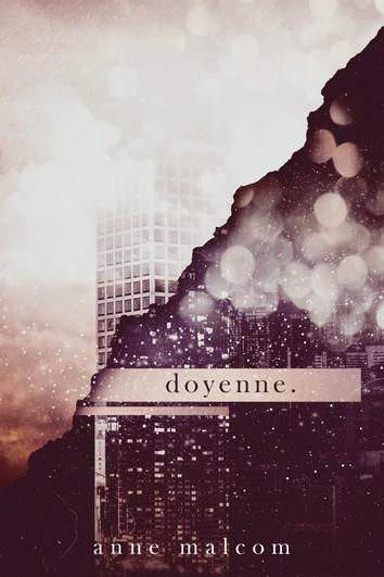 EXCERPT: doyenne. by Anne Malcom
