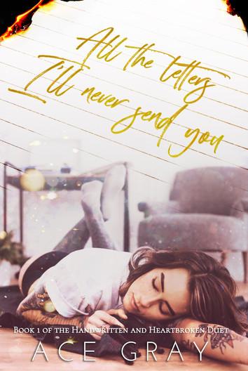 COVER REVEAL: Handwritten & Heartbroken Duet by Ace Gray