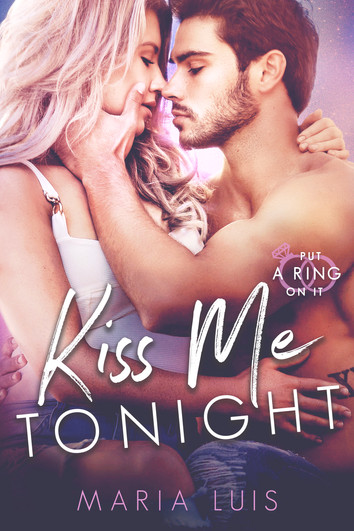 COVER REVEAL: Kiss Me Tonight by Maria Luis