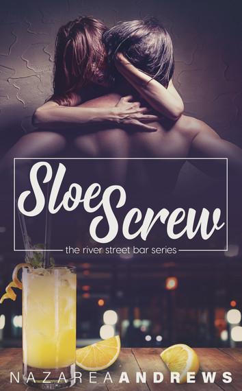 COVER REVEAL: Sloe Screw by Nazarea Andrews