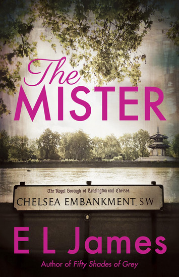 COVER REVEAL: The Mister by E L James
