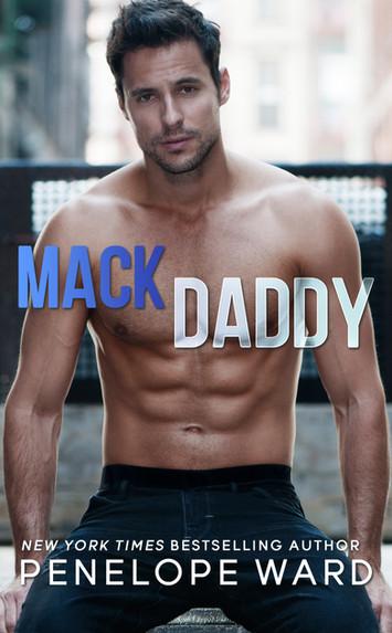 NEW RELEASE & EXCERPT: Mack Daddy by Penelope Ward