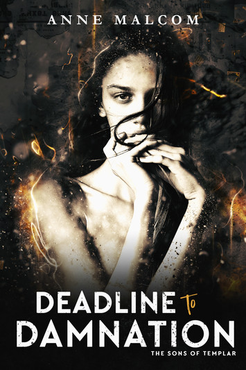 COVER REVEAL: Deadline To Damnation by Anne Malcolm