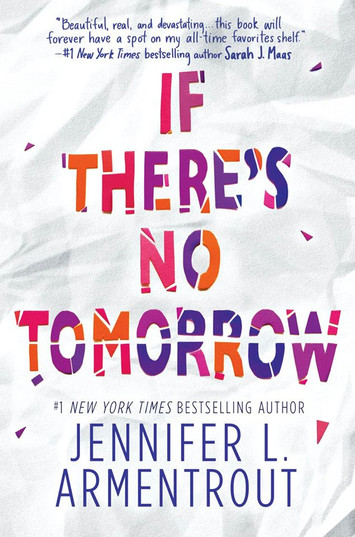 BOOK TRAILER & GIVEAWAY: If There's No Tomorrow By Jennifer L. Armentrout