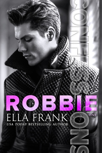 COVER REVEAL: Confessions: Robbie by Ella Frank