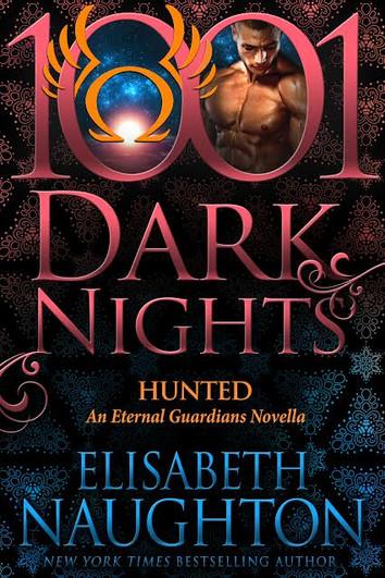EXCERPT: Hunted by Elisabeth Naughton