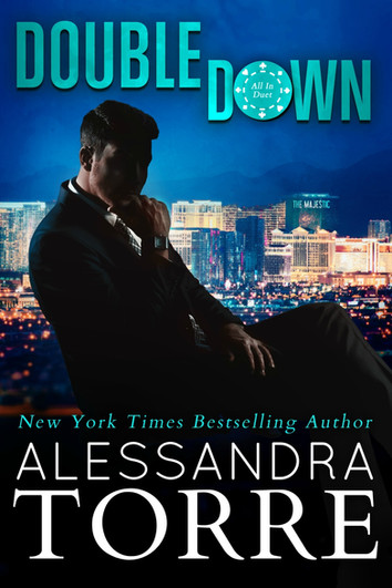 NEW RELEASE: Double Down by Alessandra Torre