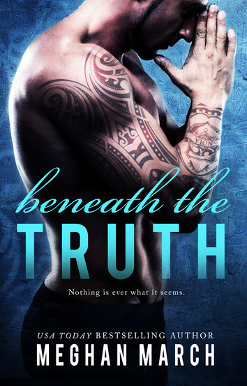 COVER REVEAL: Beneath The Truth by Meghan March