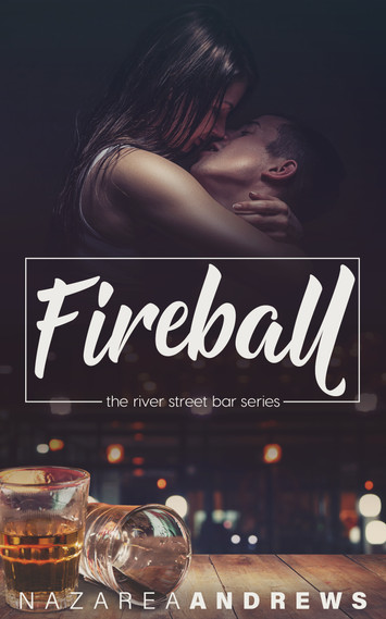 COVER REVEAL: Fireball by Nazarea Andrews