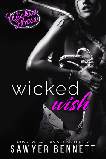 EXCERPT & NEW RELEASE: Wicked Wish by Sawyer Bennett
