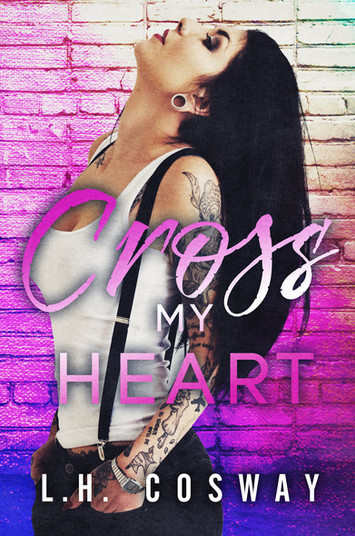REVIEW: Cross My Heart by L.H. Cosway