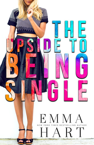 REVIEW & EXCERPT: The Upside To Being Single By Emma Hart