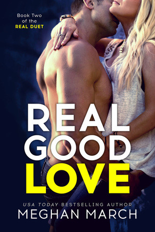 EXCERPT & REVIEW: Real Good Love by Meghan March