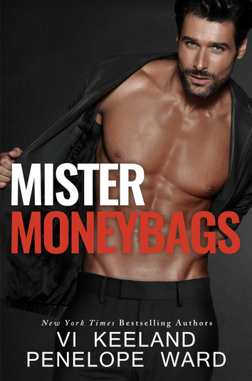 COVER REVEAL: Mister Moneybags by Penelope Ward & Vi Keeland
