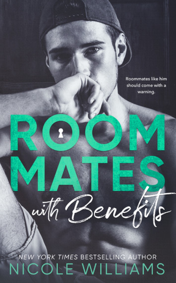 EXCERPT: Roommates With Benefits by Nicole Williams