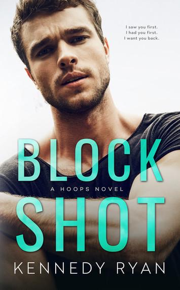 NEW RELEASE: Block Shot by Kennedy Ryan