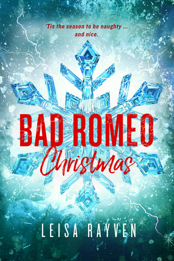 COVER REVEAL: Bad Romeo Christmas By Leisa Rayven