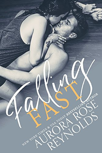 NEW RELEASE: Falling Fast by Aurora Rose Reynolds