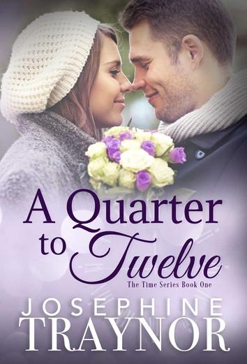 COVER REVEAL: A Quarter to Twelve by Josephine Traynor