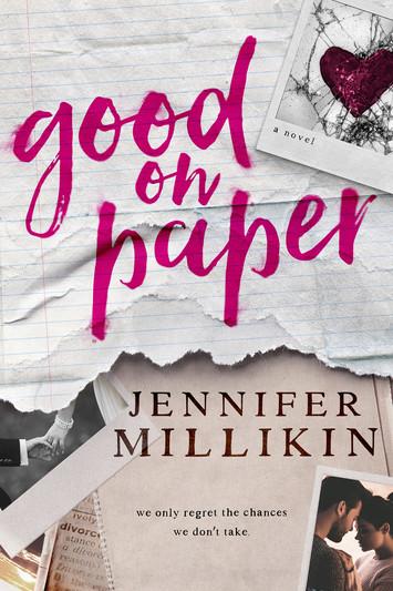 EXCERPT: Good On Paper by Jennifer Millikin