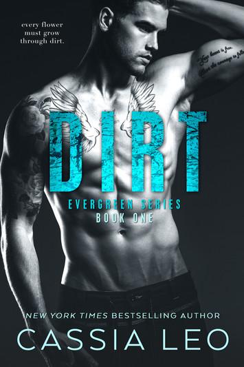 EXCERPT: Dirt By Cassia Leo