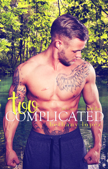 COVER REVEAL: Too Complicated by Bethany Lopez