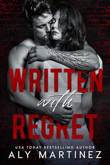 EXCERPT: Written With Regret by Aly Martinez