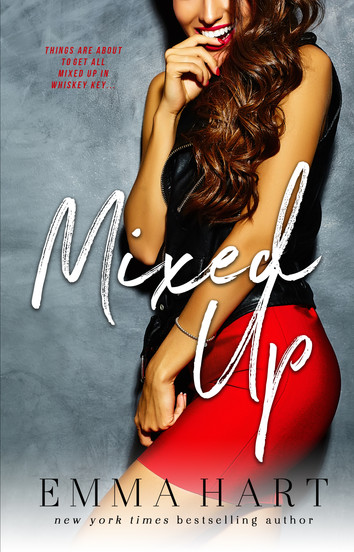EXCERPT & NEW RELEASE: Mixed Up By Emma Hart