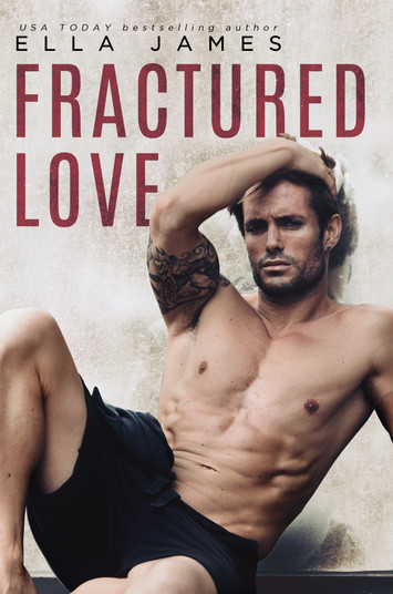 COVER REVEAL: Fractured Love by Ella James