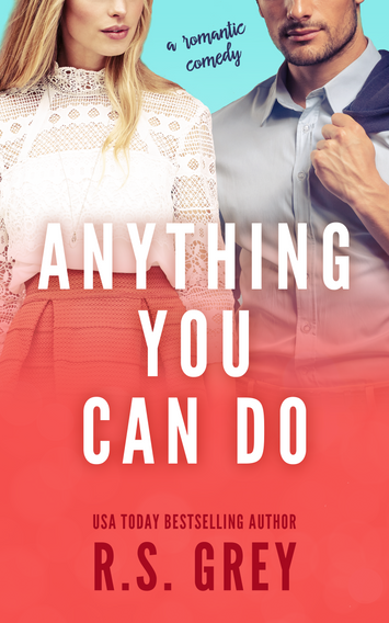 NEW RELEASE: Anything You Can Do by R.S Grey