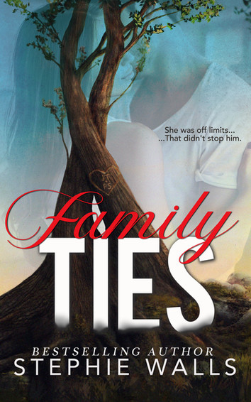 NEW RELEASE: Family Ties by Stephie Walls