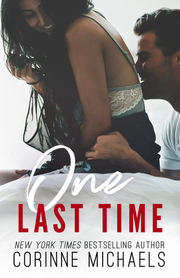 COVER REVEAL: One Last Time by Corinne Michaels