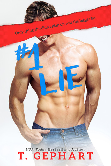 NEW RELEASE: #1 Lie by T Gephart