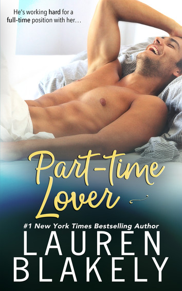 EXCERPT & NEW RELEASE: Part-Time Lover by Lauren Blakely