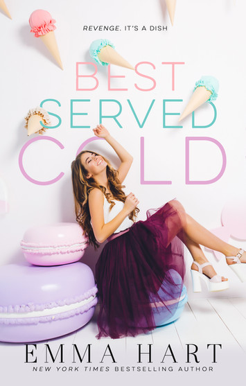 NEW RELEASE: Best Served Cold By Emma Hart