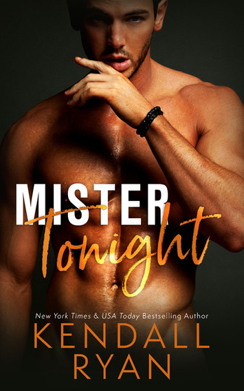 NEW RELEASE: Mister Tonight by Kendall Ryan