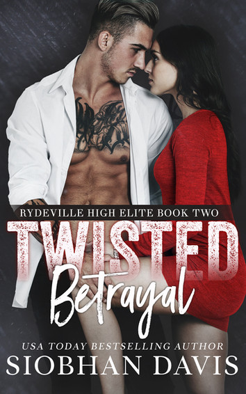 NEW RELEASE: Twisted Betrayal by Siobhan Davis