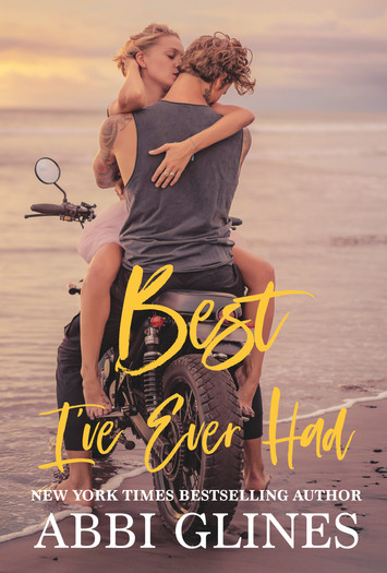 NEW RELEASE & EXCERPT: Best I've Ever Had by Abbi Glines