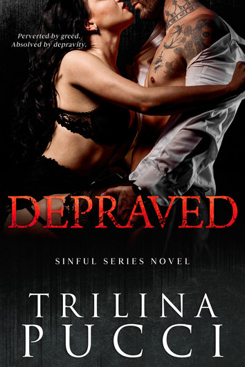 NEW RELEASE: Depraved by Trilina Pucci