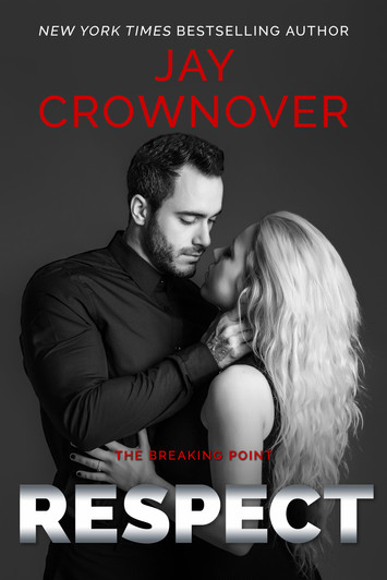EXCERPT & NEW RELEASE: Respect by Jay Crownover