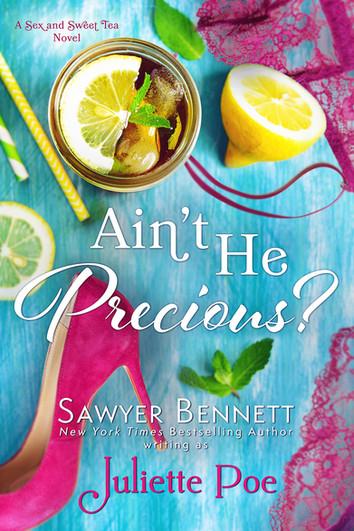 EXCERPT: Ain't He Precious By Juliette Poe