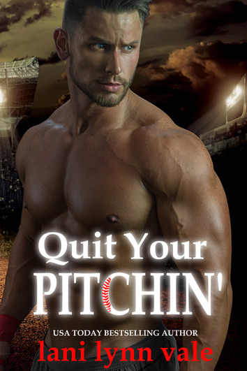COVER REVEAL: Quit Your Pitchin' by Lani Lynn Vale
